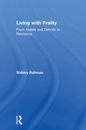 Living with Frailty: From Assets and Deficits to Resilience book cover