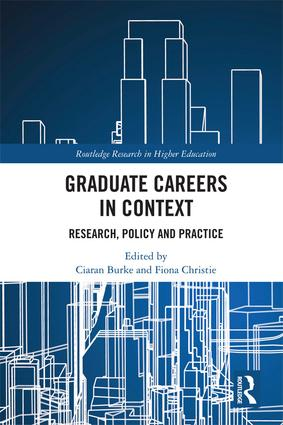 Graduate Careers in Context: Research, Policy and Practice, 1st Edition (Hardback) book cover
