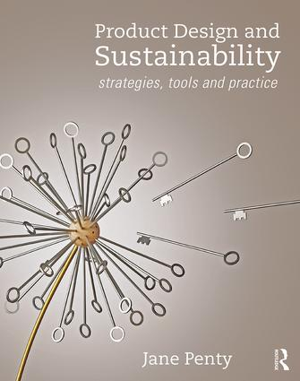 Product Design and Sustainability: Strategies, Tools and Practice book cover