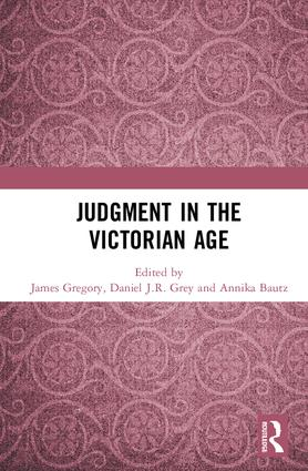 Judgment in the Victorian Age: 1st Edition (Hardback) book cover