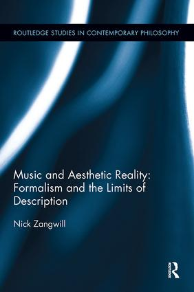 Music and Aesthetic Reality: Formalism and the Limits of Description book cover