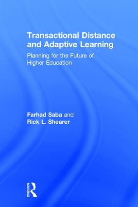 Transactional Distance and Adaptive Learning: Planning for the Future of Higher Education, 1st Edition (Hardback) book cover
