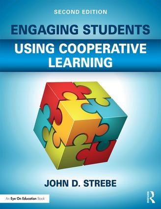 Engaging Students Using Cooperative Learning: 2nd Edition (Paperback) book cover