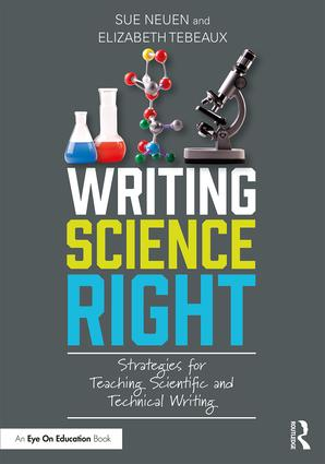 Writing Science Right: Strategies for Teaching Scientific and Technical Writing book cover