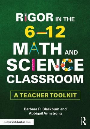 Rigor in the 6–12 Math and Science Classroom: A Teacher Toolkit, 1st Edition (Paperback) book cover