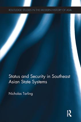 Status and Security in Southeast Asian State Systems: 1st Edition (e-Book) book cover