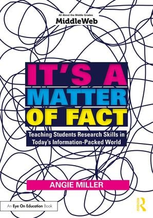 It's a Matter of Fact: Teaching Students Research Skills in Today's Information-Packed World, 1st Edition (Paperback) book cover