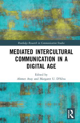 Mediated Intercultural Communication in a Digital Age: 1st Edition (Hardback) book cover