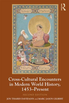 Cross-Cultural Encounters in Modern World History, 1453-Present: 2nd Edition (Paperback) book cover