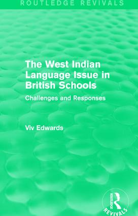 The West Indian Language Issue in British Schools (1979): Challenges and Responses book cover