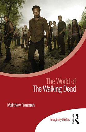The World of The Walking Dead: 1st Edition (Hardback) book cover