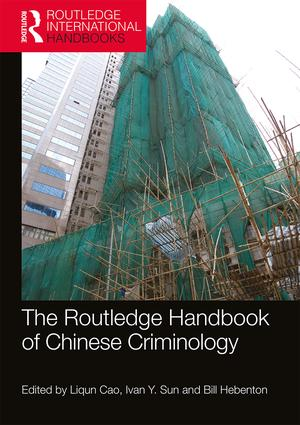 The Routledge Handbook of Chinese Criminology book cover