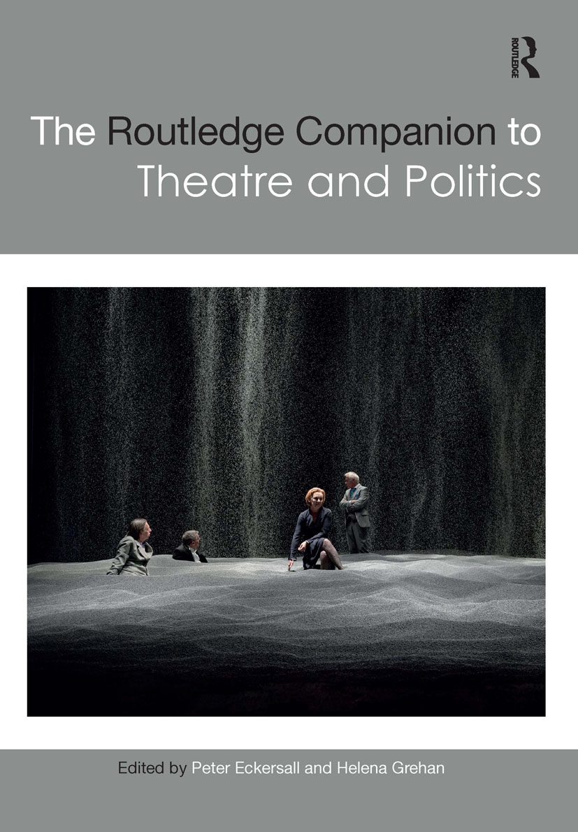 The Routledge Companion to Theatre and Politics book cover