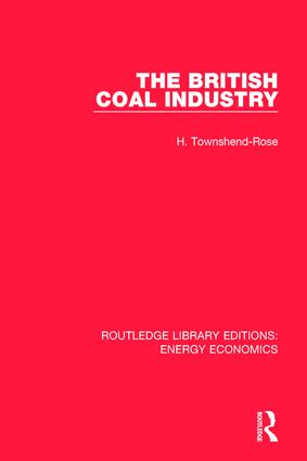 The British Coal Industry book cover