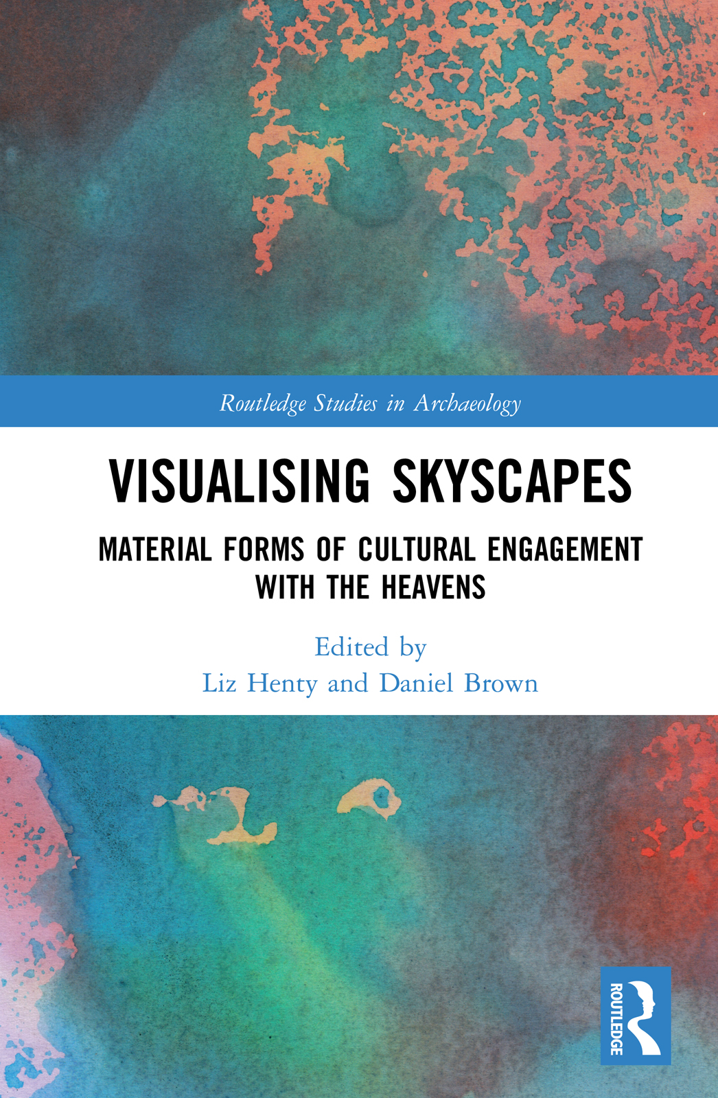 Visualising Skyscapes: Material Forms of Cultural Engagement with the Heavens book cover