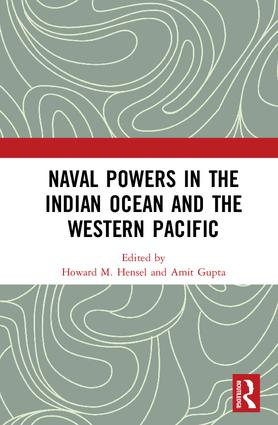 Naval Powers in the Indian Ocean and the Western Pacific: 1st Edition (Hardback) book cover