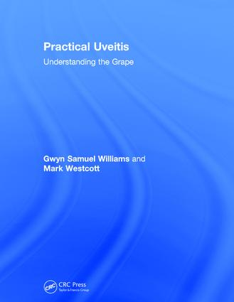Practical Uveitis: Understanding the Grape, 1st Edition (Hardback) book cover