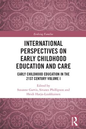 International Perspectives on Early Childhood Education and Care: Early Childhood Education in the 21st Century Vol I, 1st Edition (Hardback) book cover