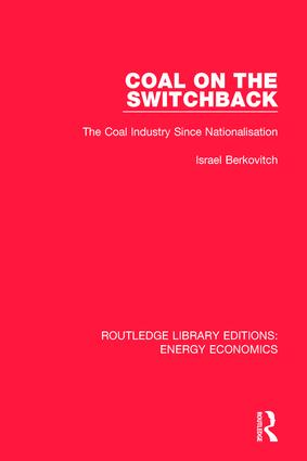 Coal on the Switchback: The Coal Industry Since Nationalisation book cover