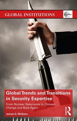Global Trends and Transitions in Security Expertise: From Nuclear Deterrence to Climate Change and Back Again book cover