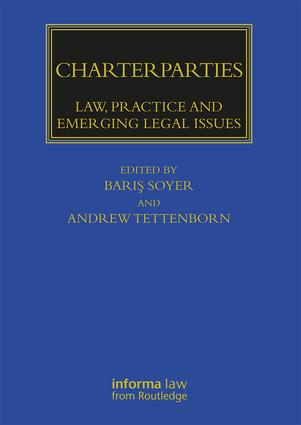 Charterparties: Law, Practice and Emerging Legal Issues book cover