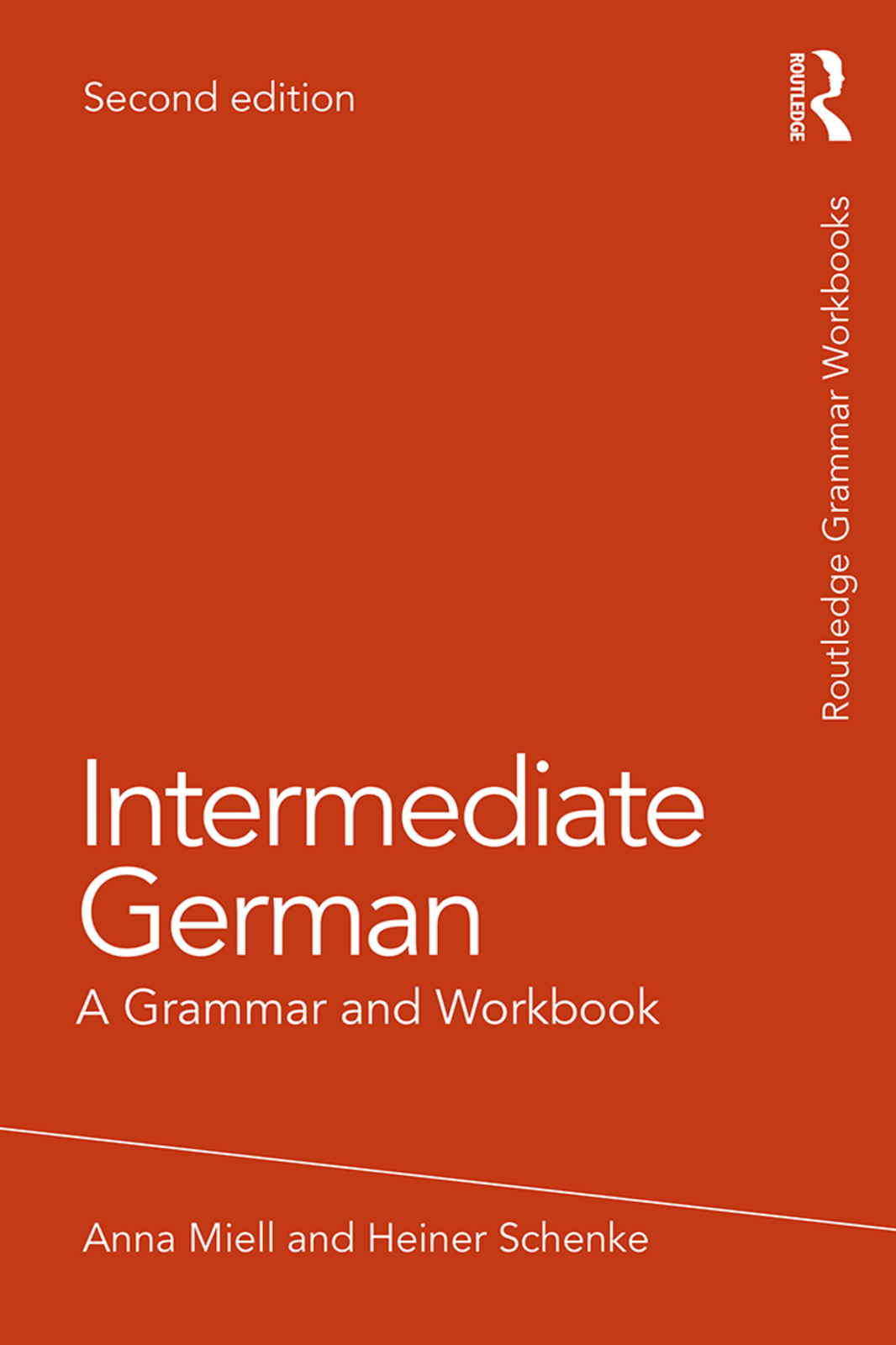 Intermediate German: A Grammar and Workbook, 2nd Edition (Paperback) book cover
