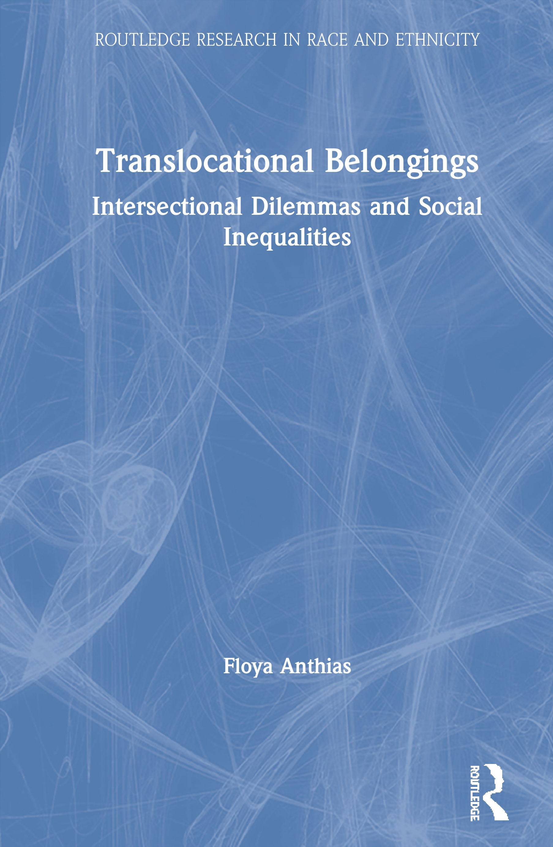 Translocational Belongings: Intersectional Dilemmas and Social Inequalities, 1st Edition (Paperback) book cover