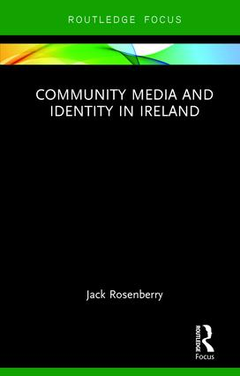 Community Media and Identity in Ireland (Hardback) book cover