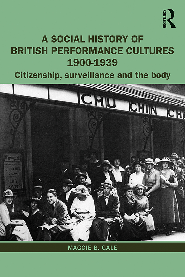 A Social History of British Performance Cultures 1900-1939: Citizenship, surveillance and the body book cover