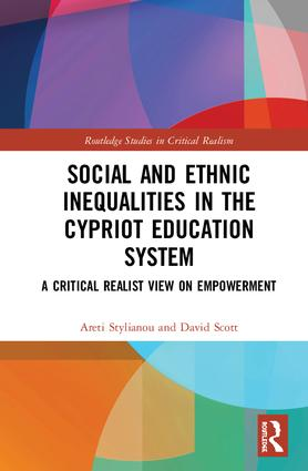 Social and Ethnic Inequalities in the Cypriot Education System: A Critical Realist View on Empowerment book cover