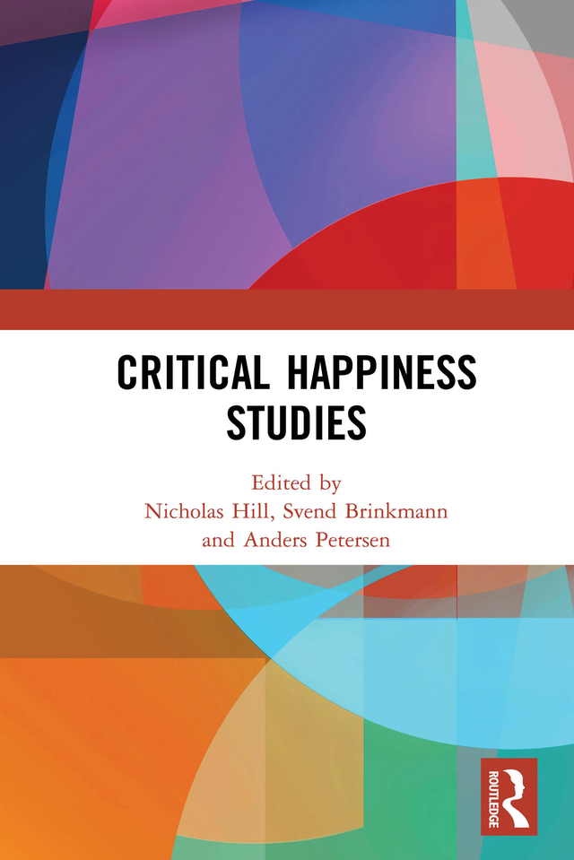 Critical Happiness Studies: 1st Edition (Hardback) book cover