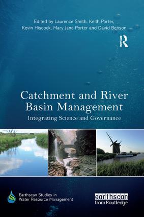 Catchment and River Basin Management: Integrating Science and Governance book cover