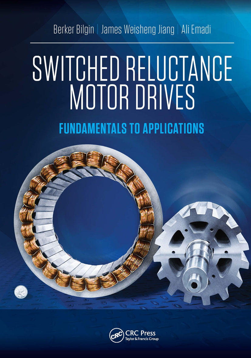 Switched Reluctance Motor Drives: Fundamentals to Applications, 1st Edition (e-Book) book cover