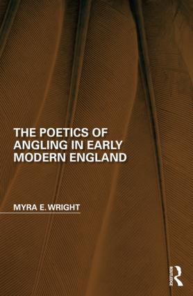 The Poetics of Angling in Early Modern England book cover