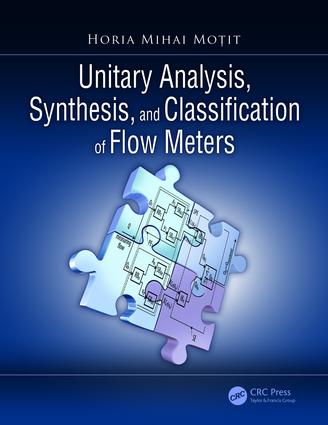 Unitary Analysis, Synthesis, and Classification of Flow Meters: 1st Edition (Hardback) book cover