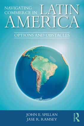 Navigating Commerce in Latin America: Options and Obstacles book cover
