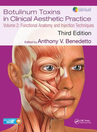 Botulinum Toxins in Clinical Aesthetic Practice 3E, Volume Two: Functional Anatomy and Injection Techniques, 3rd Edition (e-Book) book cover