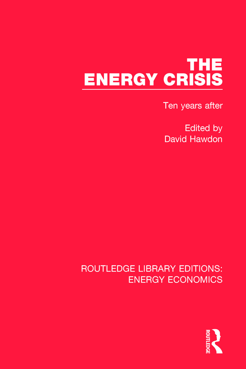The Energy Crisis: Ten Years After book cover