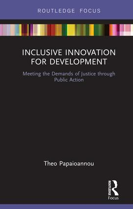 Inclusive Innovation for Development: Meeting the Demands of Justice through Public Action book cover