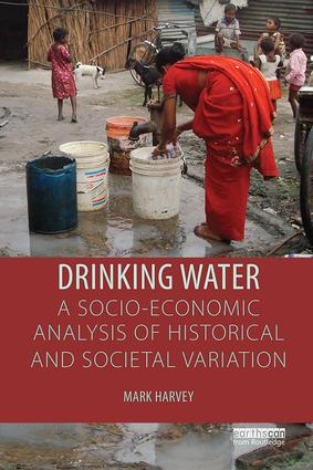 Drinking Water: A Socio-economic Analysis of Historical and Societal Variation book cover
