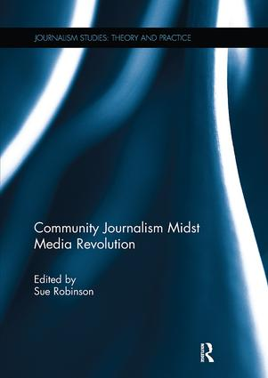 Community Journalism Midst Media Revolution (Paperback) book cover