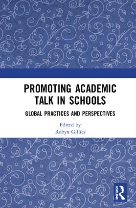 Promoting Academic Talk in Schools: Global Practices and Perspectives, 1st Edition (Hardback) book cover