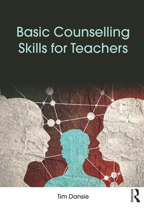 Basic Counselling Skills for Teachers: 1st Edition (Paperback) book cover