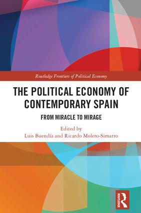 The Political Economy of Contemporary Spain: From Miracle to Mirage (Hardback) book cover