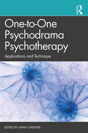 One-to-One Psychodrama Psychotherapy: Applications and Technique book cover