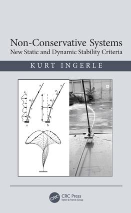 Non-Conservative Systems: New Static and Dynamic Stability Criteria, 1st Edition (Hardback) book cover
