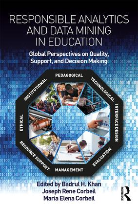 Responsible Analytics and Data Mining in Education: Global Perspectives on Quality, Support, and Decision Making, 1st Edition (Paperback) book cover