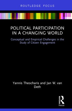 Political Participation in a Changing World: Conceptual and Empirical Challenges in the Study of Citizen Engagement (Hardback) book cover