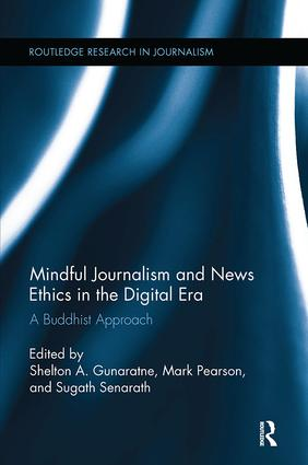 Mindful Journalism and News Ethics in the Digital Era: A Buddhist Approach book cover