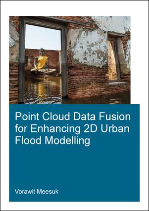 Point Cloud Data Fusion for Enhancing 2D Urban Flood Modelling book cover